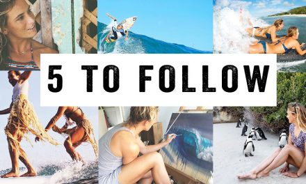 SurfGirl's Five To Follow